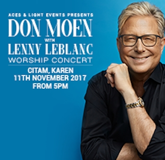 Don Moen with Lenny Leblanc Worship Concert - Live In Nairobi