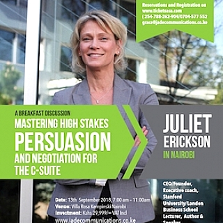 High Stakes Persuasion&Negotiation: A Breakfast Discussion  for the C-Suite with Juliet Erickson