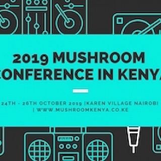 2019 Mushroom Conference in Kenya