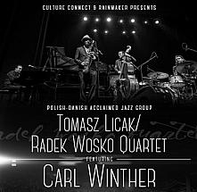 Tomasz Licak/Radek Wosko Quartet feat Carl Winther
