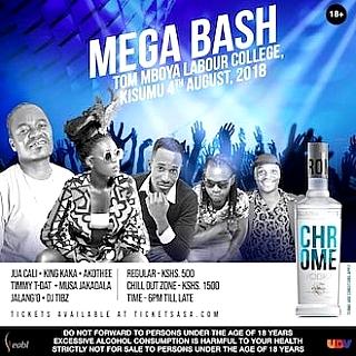 Chrome Mega Bash Kisumu