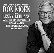 Don Moen with Lenny Leblanc Worship Concert - Live In Nairobi