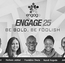 Engage 25: Be Bold, Be Foolish