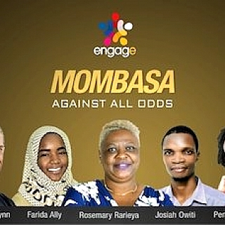 Engage Mombasa: Against All Odds