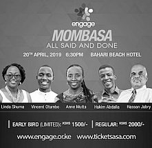 Engage Mombasa: All Said And Done