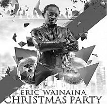 Eric Wainaina Christmas Party
