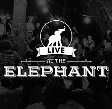 Live At The Elephant March Edition