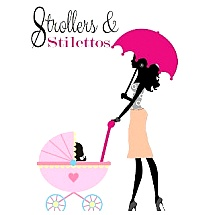 Strollers & Stilletos