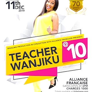 Teacher Wanjiku Celebrating 10 Years In Comedy