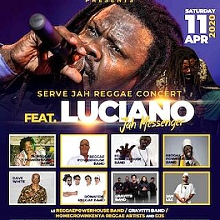 Serve Jah Reggae Concert FEAT. Luciano Jah Messenger