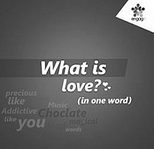 Engage 11 : What Is Love