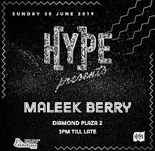 HYPE Presents MALEEK BERRY