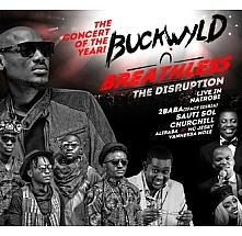 Buckwyld 'N' Breathless: The Disruption.