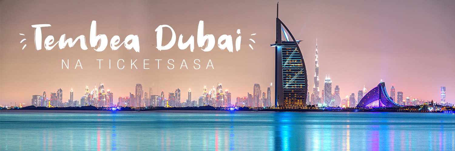Twende Dubai na Ticketsasa